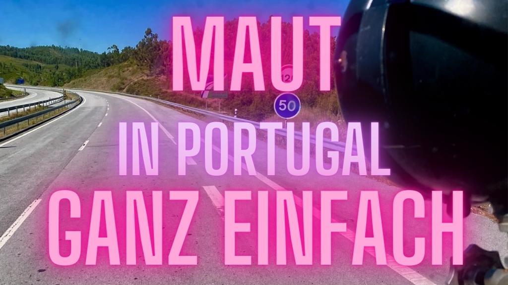 Maut in portugal ganz einfach