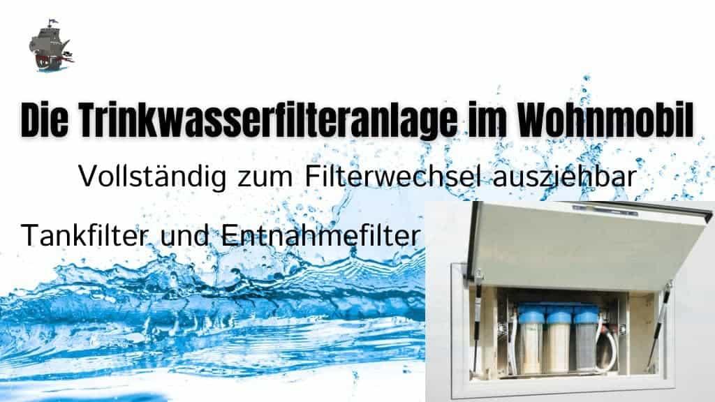 Die trinkwasserfilteranlage im Wohnmobil