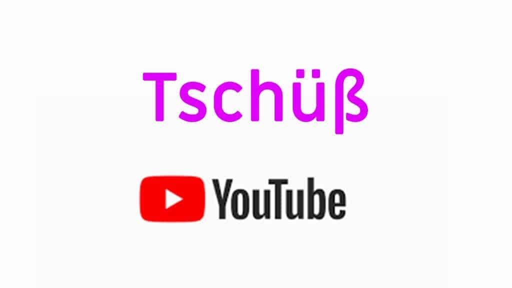 bye bye youtube